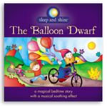 The Balloon Dwarf/Sleep and Shine