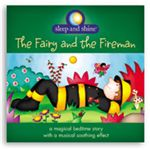 The Fairy and Fireman/Sleep and Shine