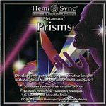 へミシンク 『Prisms』