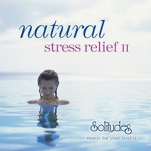 【ナチュラル・ストレス・リリーフ II】ネイチャー・ミュージック『SOLITUDES』から♪