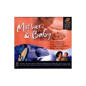 【Mother and Baby (マザー・アンド・ベイビー)】ヒーリング音楽NEW WORLD