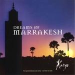 【Dreams of Marrakesh CD】ヒーリング音楽NEW WORLD