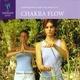 【CHAKRA FLOW (チャクラ・フロー)】ヒーリング音楽NEW WORLD