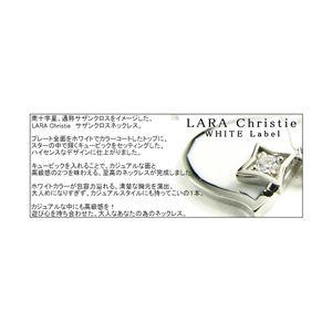LARA Christie(ララクリスティー) サザンクロスネックレス[WHITE Label]