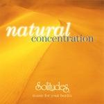 【ナチュラル・コンセントレイション】最高峰のネイチャー・ミュージック『SOLITUDES』から♪