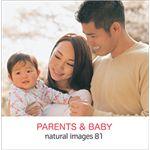 写真素材 naturalimages Vol.81 PARENTS&BABY