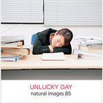 写真素材 naturalimages Vol.85 UNLUCKY DAY